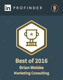 Best of 2016 for Marketing Consulting from LinkedIn ProFinder | Brian Weiske, 38West